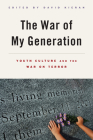 The War of My Generation: Youth Culture and the War on Terror Cover Image