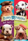 Puppy Pirates: Set Sail for Adventure (Books 1-4) Cover Image