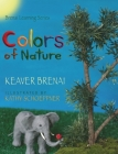 Colors of Nature: Brenai Learning Series Cover Image