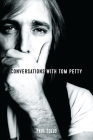 Conversations with Tom Petty Cover Image