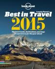 Lonely Planet's Best in Travel: The Best Trends, Destinations, Journeys & Experiences for the Year Ahead Cover Image