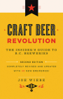 Craft Beer Revolution: The Insider's Guide to B.C. Breweries Cover Image