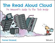 The Read Aloud Cloud: An Innocent's Guide to the Tech Inside Cover Image