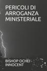 Pericoli Di Arroganza Ministeriale Cover Image