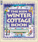 The Kids Winter Cottage Book (Family Fun) Cover Image