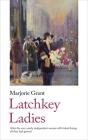 Latchkey Ladies Cover Image