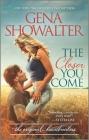 The Closer You Come (Original Heartbreakers #2) Cover Image