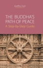 The Buddha's Path of Peace: A Step-by-Step Guide Cover Image