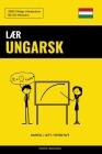 Lær Ungarsk - Hurtig / Lett / Effektivt: 2000 Viktige Vokabularer Cover Image