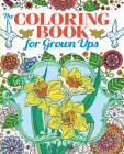 Coloring Book for Grown Ups (Creative Coloring #1) Cover Image