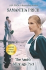 The Amish Marriage Pact LARGE PRINT: Amish Romance Cover Image