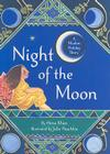 The Night of the Moon: A Muslim Holiday Story Cover Image
