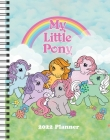 My Little Pony Retro 2022 Monthly/Weekly Planner Calendar Cover Image