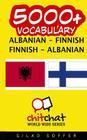 5000+ Albanian - Finnish Finnish - Albanian Vocabulary Cover Image