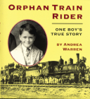 Orphan Train Rider: One Boy's True Story Cover Image