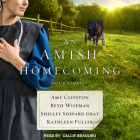 An Amish Homecoming: Four Stories Cover Image