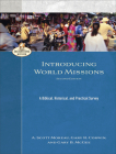 Introducing World Missions: A Biblical, Historical, and Practical Survey (Encountering Mission) Cover Image
