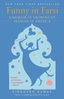 Funny in Farsi: A Memoir of Growing Up Iranian in America (Reader's Circle (Prebound)) Cover Image