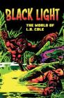 Black Light: The World Of L. B. Cole Cover Image
