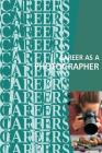 Career as a Photographer Cover Image