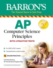 AP Computer Science Principles: With 4 Practice Tests (Barron's Test Prep) Cover Image