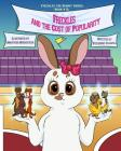Freckles and the Cost of Popularity (Freckles the Bunny #5) Cover Image