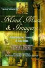 Mind Music and Imagery: Unlocking the Treasures of Your Mind Cover Image