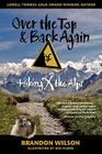 Over the Top & Back Again: Hiking X the Alps Cover Image