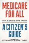 Medicare for All: A Citizen's Guide Cover Image