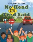 No Head Fred Said: Stay Safe Cover Image