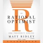 The Rational Optimist: How Prosperity Evolves Cover Image