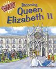 Becoming Queen Elizabeth II Cover Image