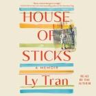 House of Sticks: A Memoir Cover Image