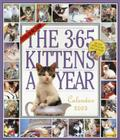 The 365 Kittens-A-Year Wall Calendar 2005 Cover Image