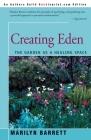 Creating Eden: The Garden as a Healing Space Cover Image