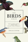 How Birds Evolve: What Science Reveals about Their Origin, Lives, and Diversity Cover Image