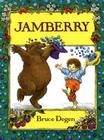 Jamberry (1 Hardcover/1 CD) [With Hardcover Book] Cover Image