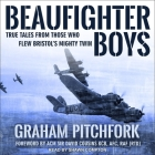 Beaufighter Boys Lib/E: True Tales from Those Who Flew Bristol's Mighty Twin Cover Image