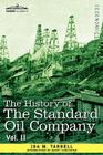 The History of the Standard Oil Company, Vol. II (in Two Volumes) Cover Image