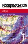 Esther Interpretation (Interpretation: A Bible Commentary for Teaching & Preaching) Cover Image