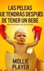 Las peleas que tendrás después de tener un bebé: Edición de Letra Grande en Tapa dura Cover Image