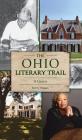 Ohio Literary Trail: A Guide Cover Image