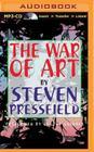 The War of Art: Winning the Inner Creative Battle Cover Image
