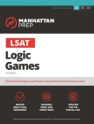 LSAT Logic Games (Manhattan Prep LSAT Strategy Guides) Cover Image