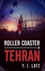 Roller Coaster in Tehran Cover Image