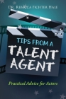 Tips From A Talent Agent Cover Image