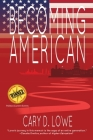 Becoming American: A Political Memoir Cover Image