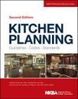 Kitchen Planning: Guidelines, Codes, Standards (NKBA Professional Resource Library #1) Cover Image