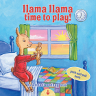 Llama Llama Time to Play: A Push-and-Pull Book Cover Image