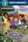 Meet My Friends! (Dora and Friends) (Step into Reading) Cover Image